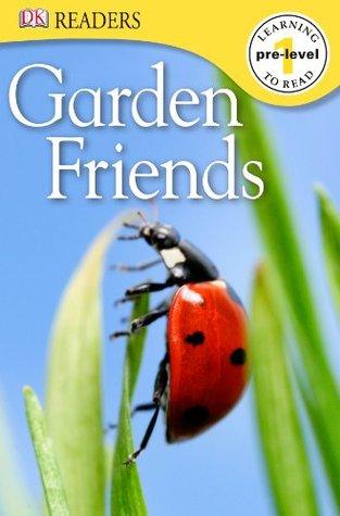 Garden Friends (DK Readers L1)