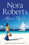 Affaire Royale by Nora Roberts