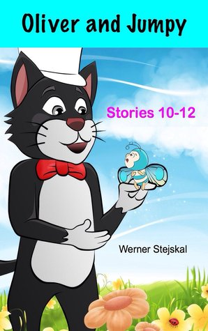 Oliver and Jumpy, Stories 10-12