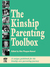 The Kinship Parenting Toolbox by Kim Phagan-Hansel