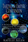 Tarthian Empire Companion, an illustrated World-Building Bible and Guide to Writing a Science Fiction Series