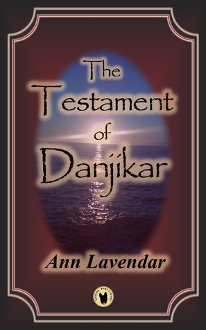 The Testament of Danjikar