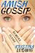 Amish Gossip: Hannah and Ja...