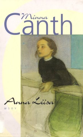 Anna Liisa by Minna Canth