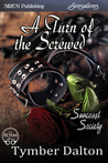 A Turn of the Screwed (Suncoast Society, #19)