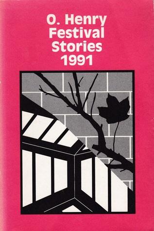 O. Henry Festival Stories 1991