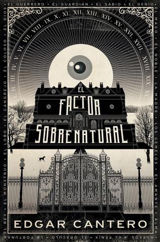 Ebook El factor sobrenatural by Edgar Cantero TXT!