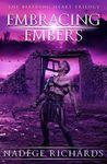 Embracing Embers