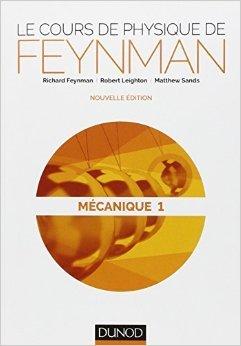 Les Cours de Physique de Feynman - Mécanique 1