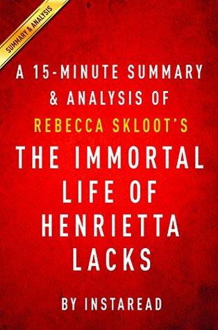 The Immortal Life of Henrietta Lacks: by Rebecca Skloot | A 15-minute Summary & Analysis