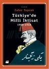 Türkiye'de Milli İktisat (1908-1918)