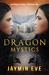 Dragon Mystics (Supernatural Prison, #2) by Jaymin Eve
