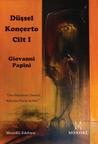 Düşsel Konçerto - Cilt 1 by Giovanni Papini