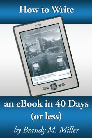 How To Write An eBook In 40 Days