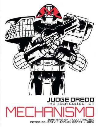 Judge Dredd: Mechanismo (Judge Dredd: The Mega Collection, #24)