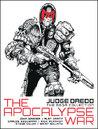 Judge Dredd: The Apocalypse War (Judge Dredd: The Mega Collection, #36)