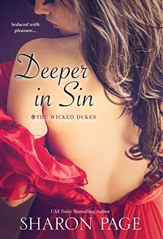 Deeper In Sin (The Wicked Dukes) by Sharon Page