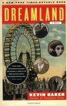 Dreamland: A Novel