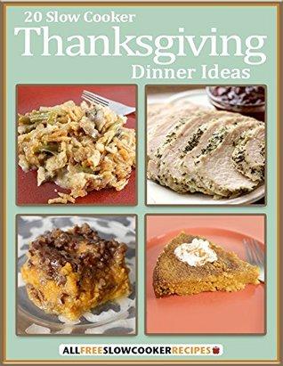 20 Slow Cooker Thanksgiving Dinner Ideas