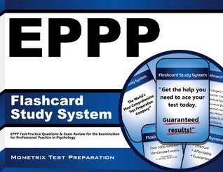 EPPP Flashcard Study System: EPPP Test Practice Questions & Exam Review for the Examination for Professional Practice in Psychology