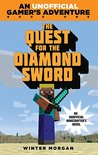 The Quest for the Diamond Sword: An Unofficial Gamer's Adventure, Book One (An Unofficial Gamer's Adventure, #1)