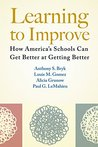 Learning to Improve: How America's Schools Can Get Better at Getting Better