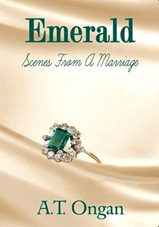 Emerald: Scenes from a Marriage