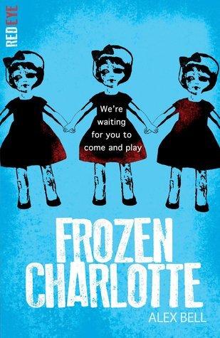 Ebook Frozen Charlotte by Alex Bell read!