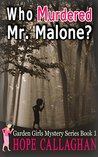 Who Murdered Mr. Malone?
