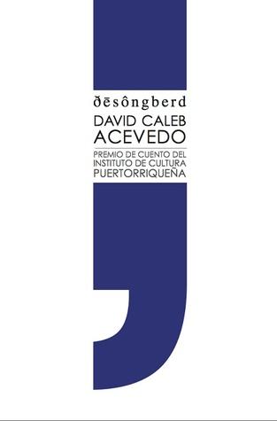 ðēsôngbǝrd by David Caleb Acevedo