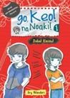 Go, Keo! No, Noaki! #1: Double Kacau!
