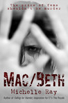 Mac/Beth: The Price of Fame Shouldn't Be Murder