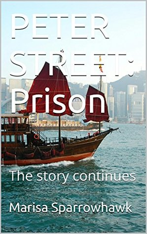 Peter Street: Prison: The story continues