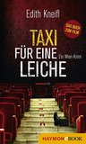 Taxi für eine Leiche: Ein Wien-Krimi