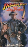 Indiana Jones and the Sky Pirates (Indiana Jones: Prequels, #7)