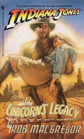 Indiana Jones and the Unicorn's Legacy (Indiana Jones: Prequels, #5)