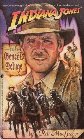Indiana Jones and the Genesis Deluge(Indiana Jones: Prequels 4)