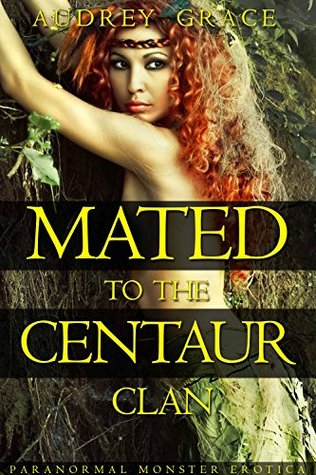 Mated to the Centaur Clan