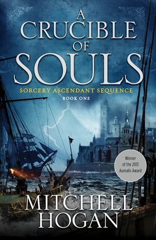 A Crucible of Souls(Sorcery Ascendant Sequence 1)