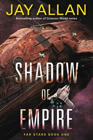 Shadow of Empire (Far Star Trilogy #1)