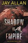 Shadow of Empire (Far Star Trilogy #1)