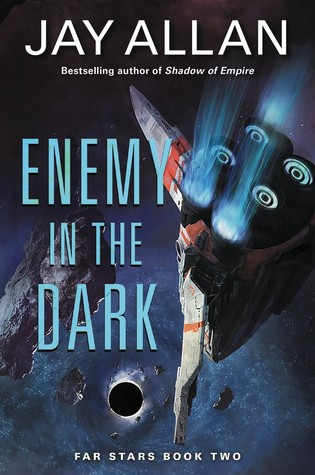 Enemy in the Dark(Far Star Trilogy 2)