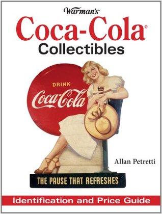 Warman's Coca-Cola Collectibles: Identification and Price Guide