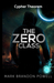 The Zero Class (Cypher Theorem #1) by Mark Brandon Powell