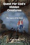 Quest for God's Hidden Creatures: The Legacy of the Doors