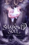 A Shadowed Soul (The Aligerai Book 2)