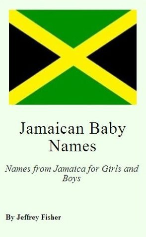 Jamaican Baby Names: Names from Jamaica for Girls and Boys