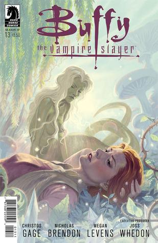Buffy the Vampire Slayer: Love Dares You, Part 3 (Season 10, #13)