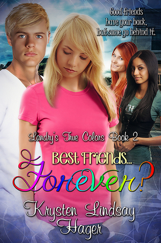 Best Friends... Forever? (Landry's True Colors, #2)