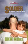 Soldier (Scarcity Sanctuary, #1)